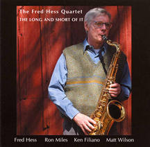 Fred Hess Quartet: The Long And Short Of It
